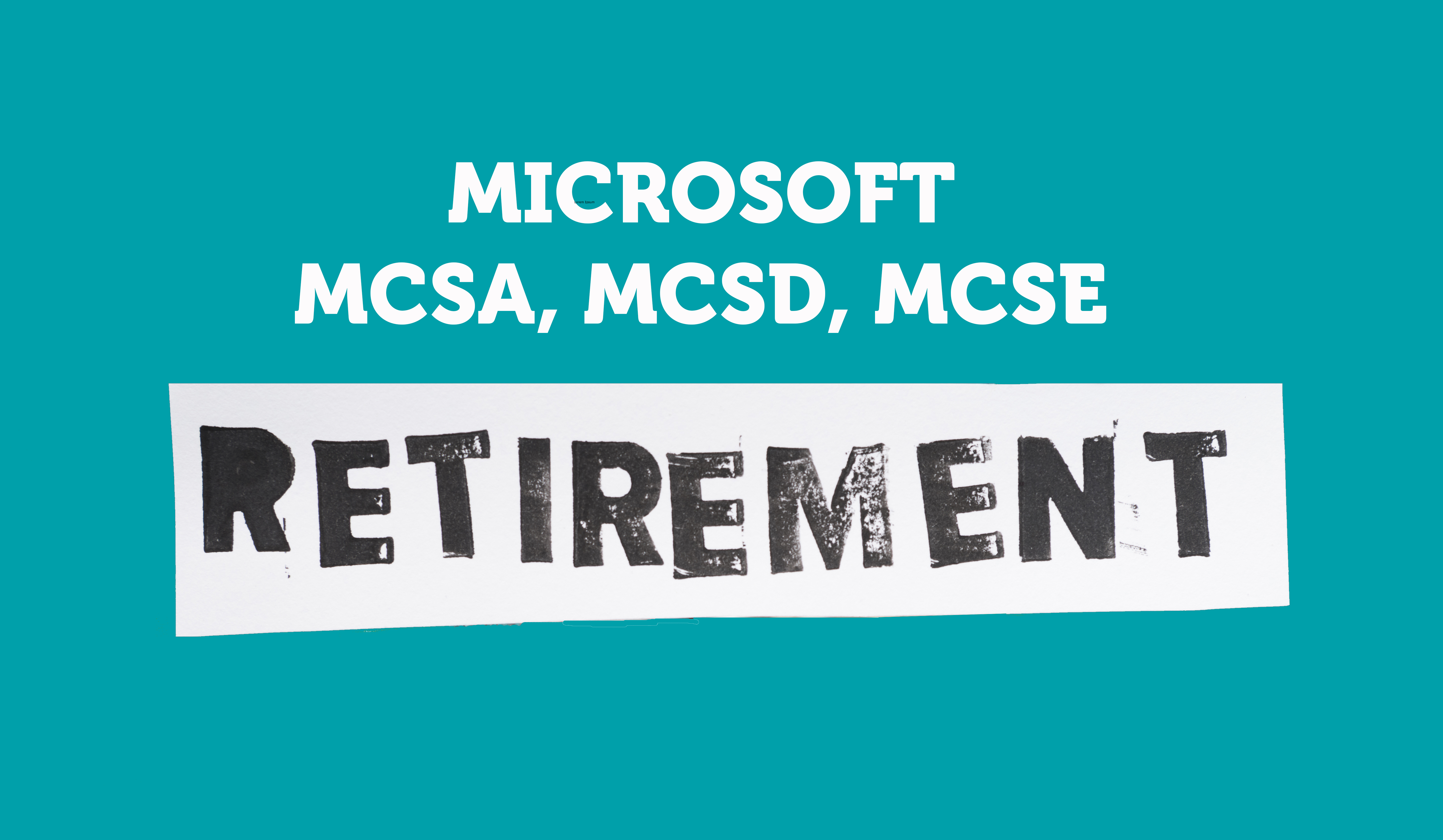 MCSA Retirement